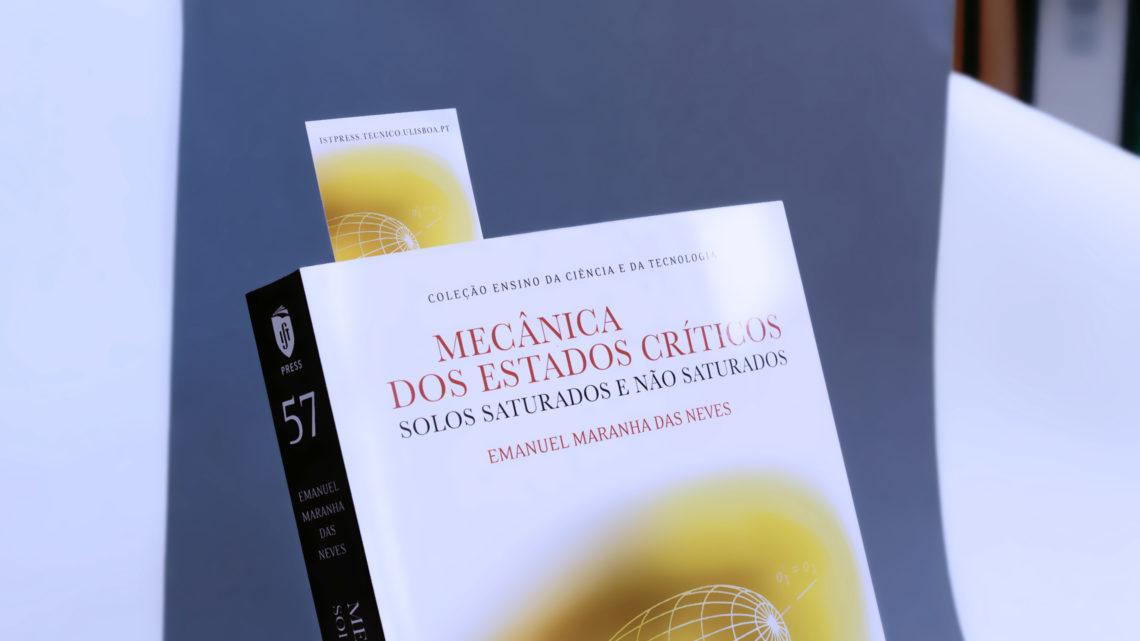 """IST Press edita o livro """"Mecânica dos Estados Críticos: Solos Saturados e Não Saturados"""""""