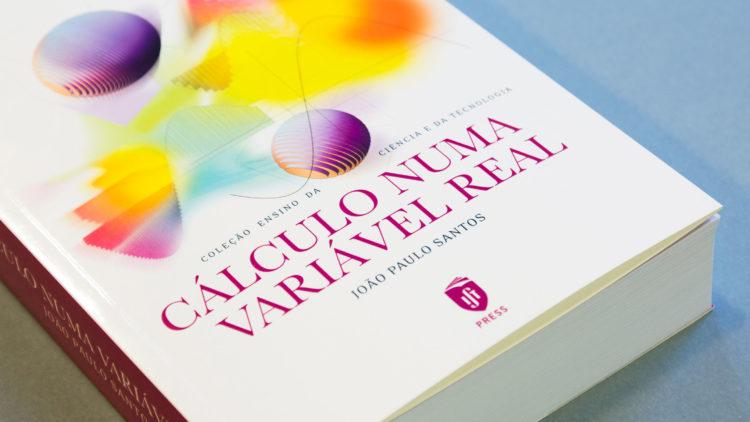 """Reedição do livro """"Cálculo Numa Variável Real"""""""