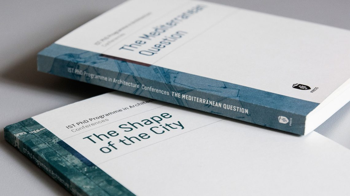 "IST Press edita os livros ""The Shape of the City"" e ""The Mediterranean Question"""