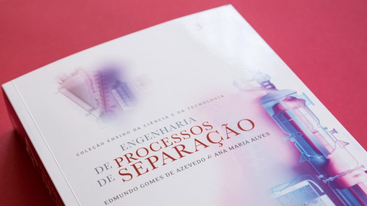 "IST Press publishes the 3rd edition of the book ""Engenharia de Processos de Separação"""