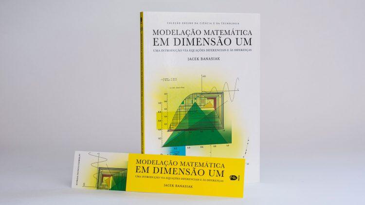 """IST Press edita o livro """"Modelação Matemática em Dimensão Um. Uma Introdução Via Equações Diferencias e às Diferenças"""""""