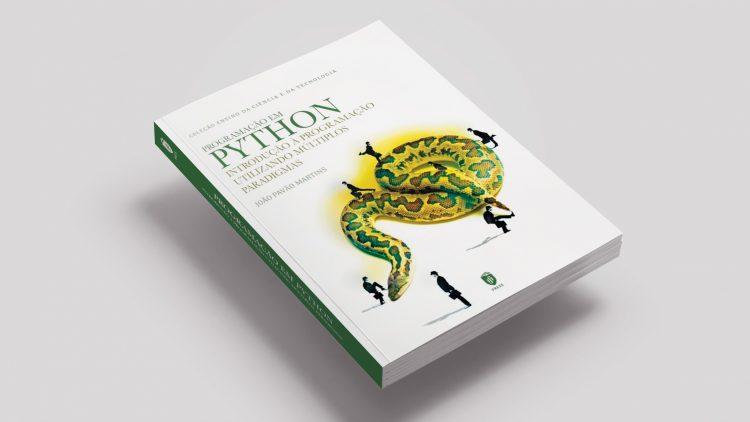 """IST Press publica 2ª Edição do livro """"Programação em Python: Introdução à Programação Utilizando Múltiplos Paradigmas"""""""