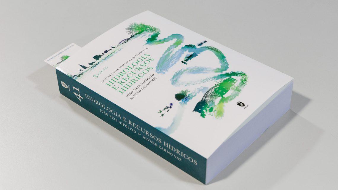 "IST Press publishes the 3rd edition of the book ""Hidrologia e Recursos Hídricos"""