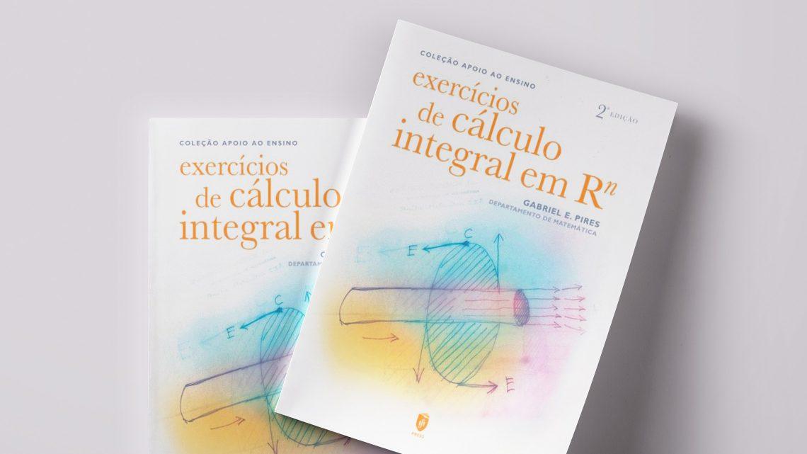 """2nd edition of the book """"Exercícios de Cálculo Integral em Rn"""""""