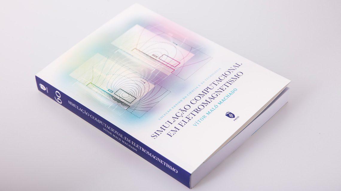 """IST Press publishes the book """"Simulação Computacional em Eletromagnetismo"""""""