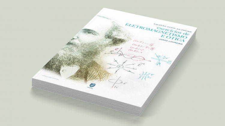 """Livro """"Exercícios de Eletromagnetismo e Ótica"""" – IST Press"""