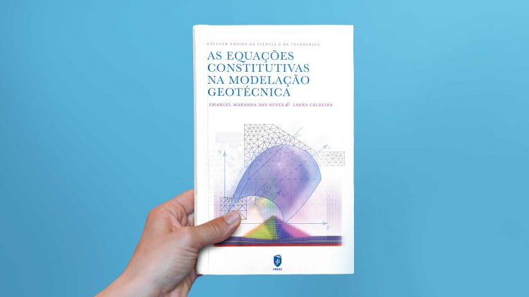 """Livro """"As Equações Constitutivas na Modelação Geotécnica"""" – IST Press"""