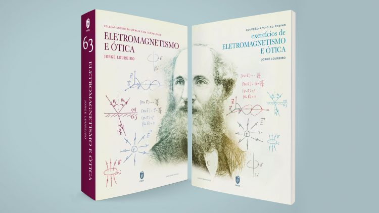 "IST Press publishes the book ""Eletromagnetismo e Ótica"""