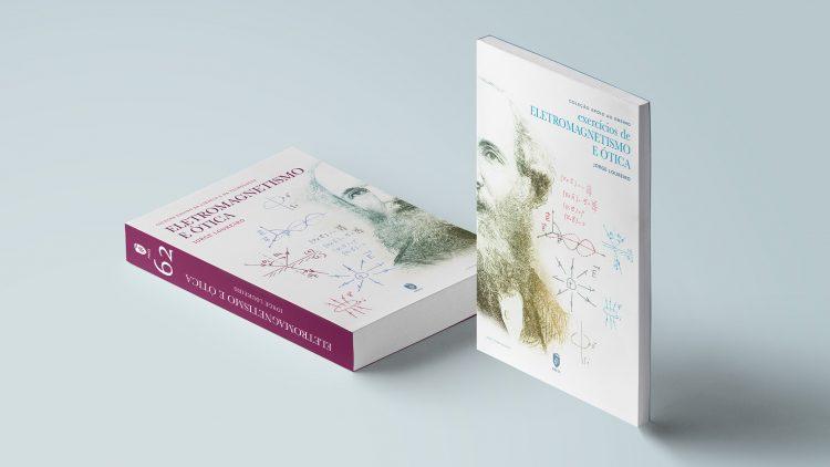 """Lançamento dos livros """"Eletromagnetismo e Ótica"""" e """"Exercícios de Eletromagnetismo e Ótica"""""""